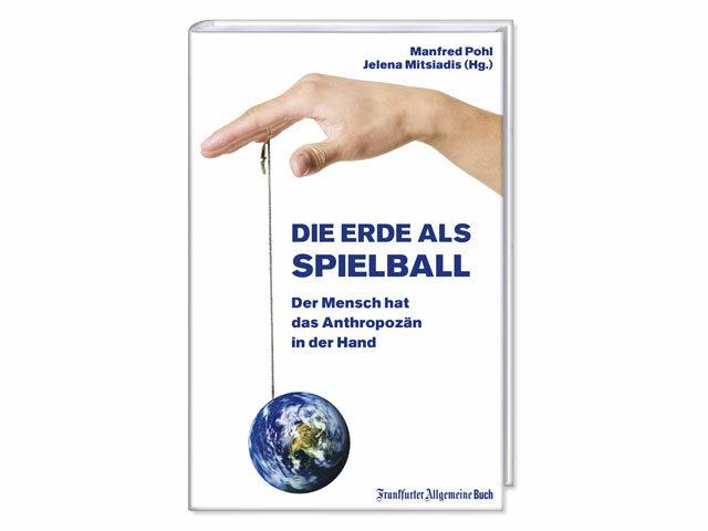 Die Erde als Spielball